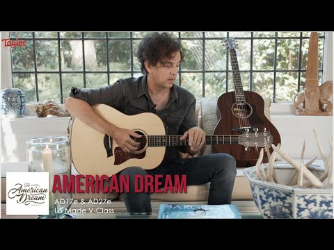 Taylor American Dream AD17e & AD27e Demo And Hands On Review
