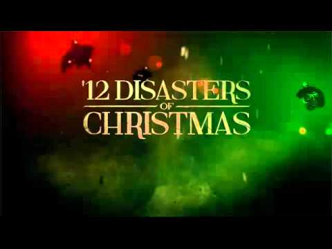 12 Disasters Of Christmas.Movie Review 12 Disasters Of Christmas