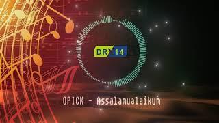 Instrumental | OPICK - Assalamualaikum | Cover by.DR Tv14