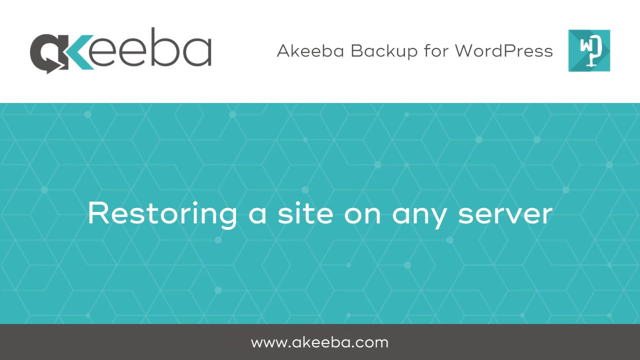 Restoring a Site on any Server [05:52] - Akeeba Ltd