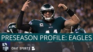 NFL Preseason Profile: Philadelphia Eagles - Training Camp, Schedule, & Rumors