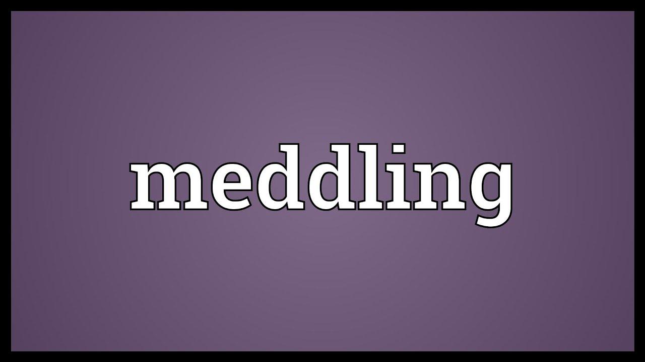 Hasil gambar untuk meddling