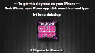 Tri Tone Dubstep (iPhone Ringtone)