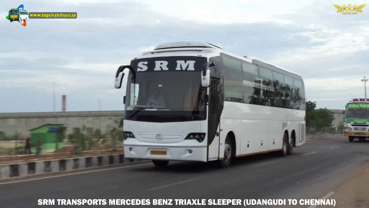 Srm transports mercedes benz triaxle sleeper udangudi to for Mercedes benz chennai