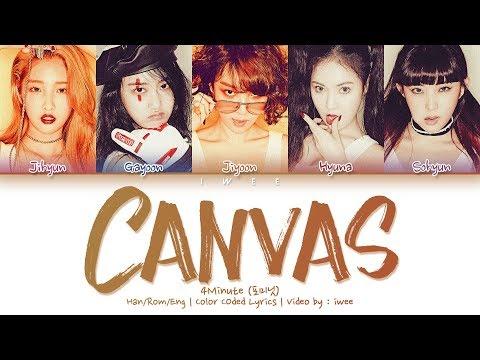 4Minute 포미닛 - Canvas HanRomEng Color Coded 한국어 가사