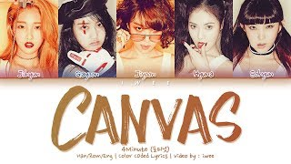 4Minute (포미닛) - Canvas (Han|Rom|Eng) Color Coded Lyrics/한국어 …