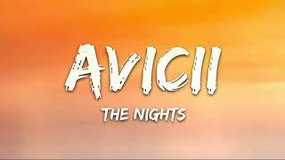 Avicii - The Nights (Lyrics) - 1 hour - 7clouds