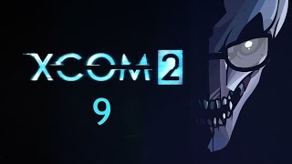 Northernlion Plays - XCOM 2 - Episode 9 [Mimicry]