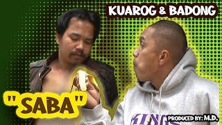 Saba (Kuarog & Badong) Unreleased (Official Pan-Abatan Records TV) Igorot/ Ilocano Comedy