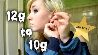 stretching my ears 12g to 10g