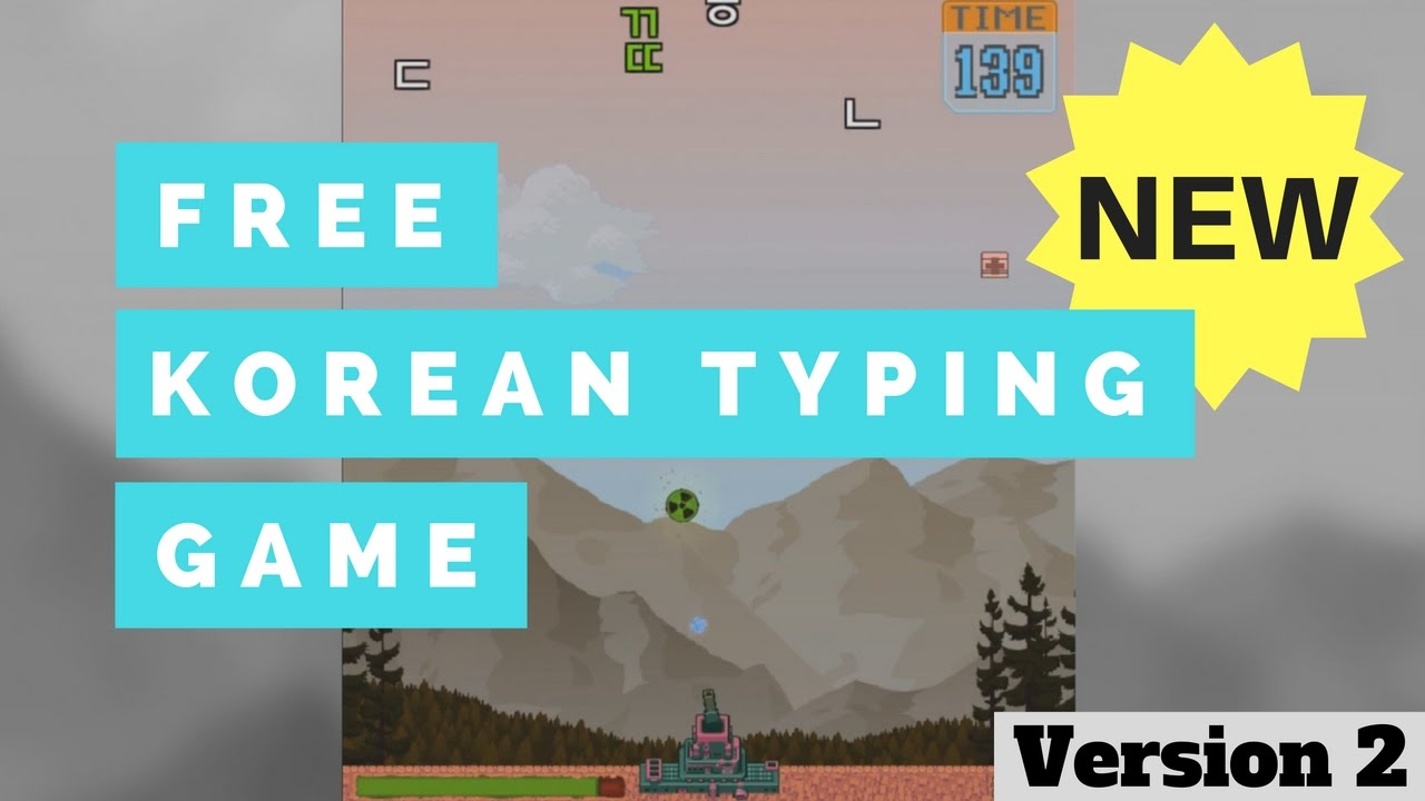 Updated) A free Hangul typing practice game - New Version