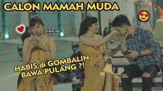 Gambar cover MELELEH !! NEKAT BAPERIN CALON MAMAH MUDA SAMPAI BAWA PULANG ?!
