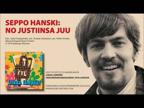 Seppo Hanski: No justiinsa juu