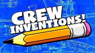 CREW INVENTIONS! #4