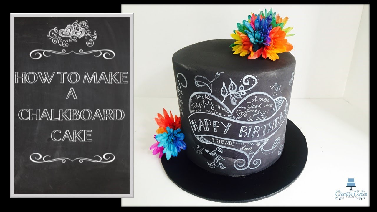How To Make A Back School Chalkboard Cake From Creative Cakes By Sharon
