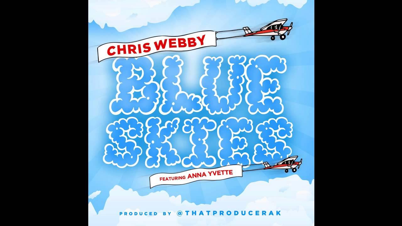 Chris Webby - Blue Skies (feat. Anna Yvette)