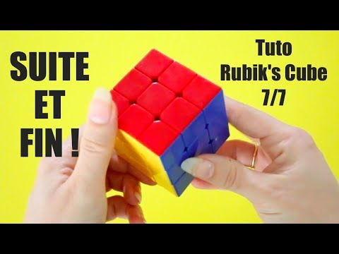 TUTO RUBIK'S CUBE (7/7) Très simple