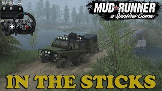 SpinTires: MudRunner | In The Sticks | Map Mod | Land Rover Defender | Wheelcam | PC Gameplay