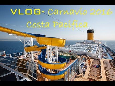VLOG CRUZEIRO - CARNAVIO 2016 - Costa Pacifica