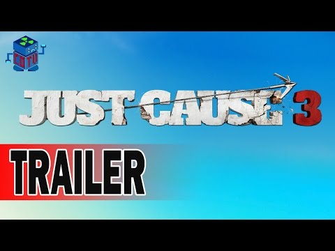 Just Cause 3 Official Trailer E3 2015