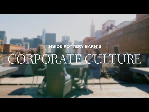 Inside Pottery Barn's Corporate Culture