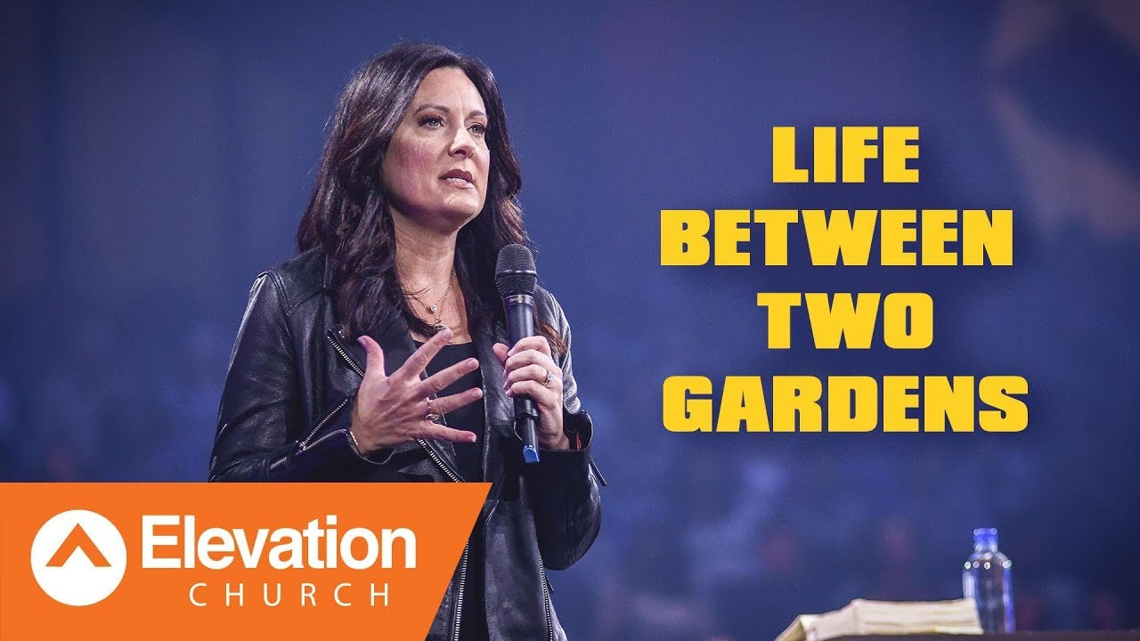 Life Between Two Gardens | Lysa TerKeurst