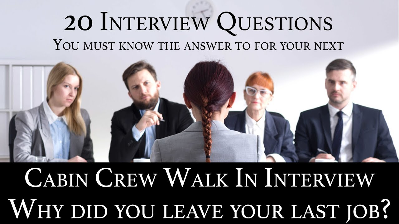 Cabin Crew Recruitment Interview Qu0026A #10 Why Did You Leave Your Last Job?