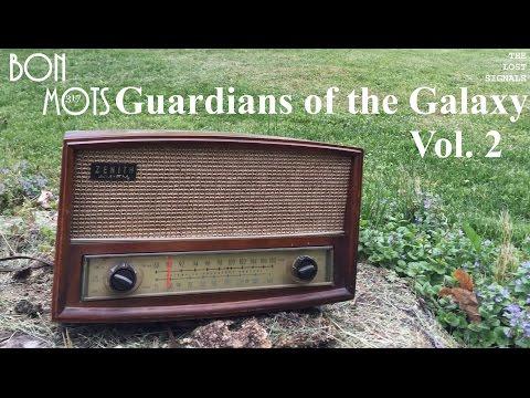 Bon MOTS 317: Guardians of the Galaxy Vol. 2