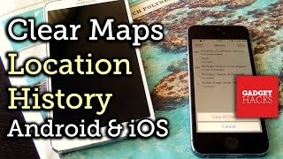 Remove Location History from Apple Maps, Google Maps, & Waze [How-To] Free HD Video