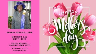 St. Albans Baptist Church, Online Service (MOTHER'S DAY)