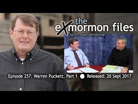 Ex Mormon Files - 257 - Warren Puckett Part 1