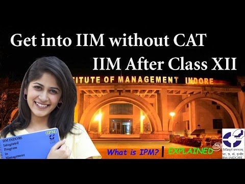 IIM INDORE IPM I Five Year Integrated Program in Mangement I IIM after class 12 I IIM Campus