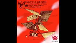 Cari Lekebusch & Zoe Xenia - Fly (Ramon Tapia Dubba Dubb Remix) [Tulipa Recordings]