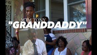 "MTM TONY ""Granddaddy"" (Official Music Video)"