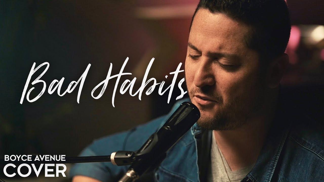 Bad Habits - Ed Sheeran (Boyce Avenue acoustic cover) on Spotify & Apple