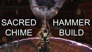 Dark Souls 2 pvp Sacred Chime Hammer Build (Explanation and Gameplay)