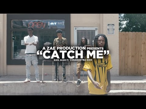 Don Juan f/ CosaNostra Kidd - Catch Me  @AZaeProduction x @VisualSZN