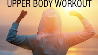 Complete Upper Body Workout at Home (TONES UP EVERYTHING!!)