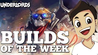 Builds of the Week! [Weekly Dota Underlords Strategy Guide]