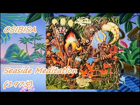 OSIBISA - Seaside-Meditation (1975) *Gerry Bron