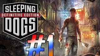 Sleeping Dogs: Definitive Edition Gameplay Walkthrough - Part 1 [PC Max HD]