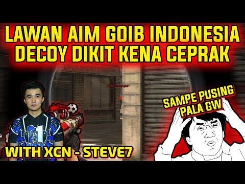 LAWAN AIM GOIB INDONESIA !! DECOY DIKIT CEPRAK !! - POINTBLANK INDONESIA