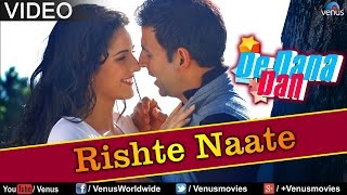 Download Rishte Naate (De Dana Dan) MP3 song and Music Video