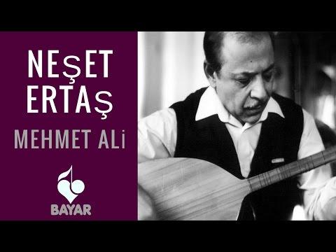 Neşet Ertaş - Mehmet Ali
