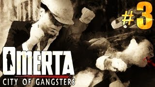 Omerta: City of Gangsters Gameplay with Commentary - Part 3