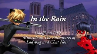 """""""In the Rain"""" (Piano / Orchestral cover)   """"Miraculous Ladybug"""" Unofficial OST"""