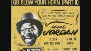 Louis Jordan -What