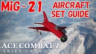 MiG-21 Aircraft Set Guide: Parts and Tactics - Ace Combat 7 Multiplayer