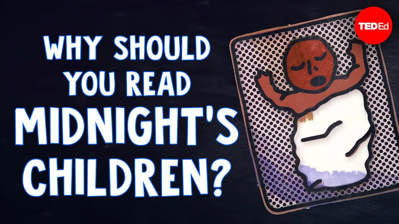 """Why should you read """"Midnight's Children""""? – Iseult Gillespie"""