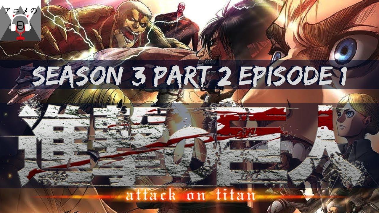 Attack on Titan Season 3 Part 2 Episode 1 AnimeDay - YouTube